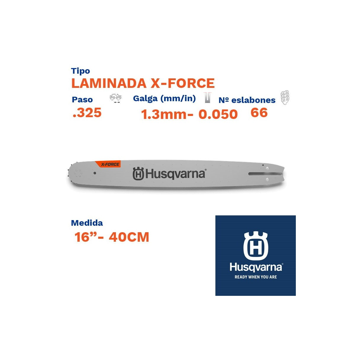 "Husqvarna espada laminada x-force 1.3mm 66 eslabones-pc .325  16""- 40cm"