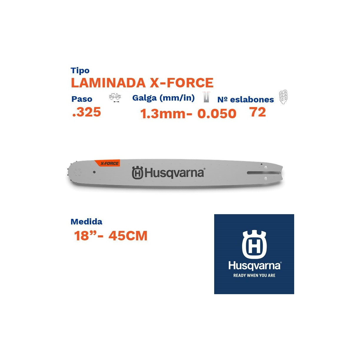 "Husqvarna espada laminada x-force 1.3mm 72 eslabones-pc .325  18""- 45cm"