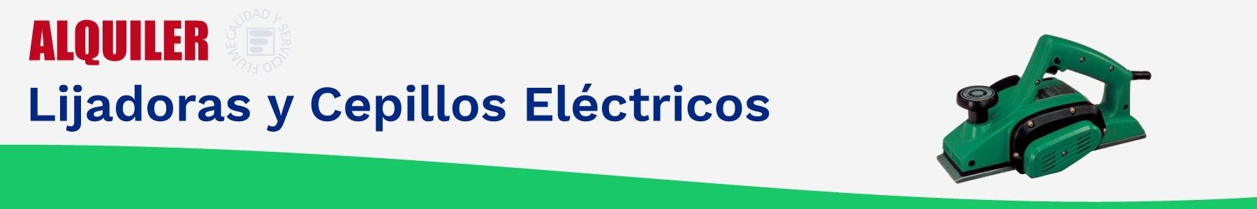 Alquiler lijadoras/cepillos electricos